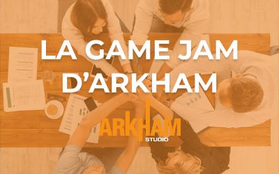 LA GAME JAM D'ARKHAM